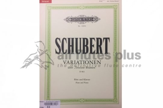 Schubert Variations on Trockne Blumen D802-Flute and Piano-Edition Peters