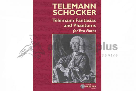 Telemann Fantasias and Phantoms For Two Flutes-Theodore Presser