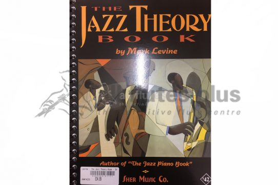 The Jazz Theory Book by Mark Levine-Sher Music Co
