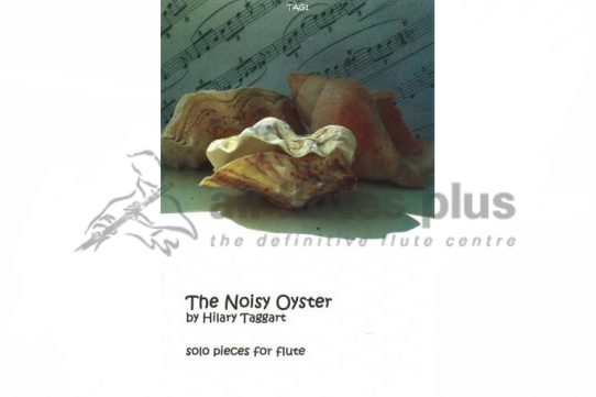 The Noisy Oyster-Solo Flute-Hilary Taggart