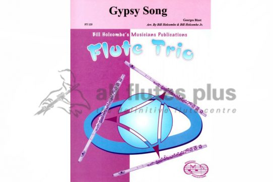Bizet Gypsy Song-Flute Trio with Piano-Musicians Publications