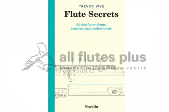 Trevor Wye Flute Secrets-Novello