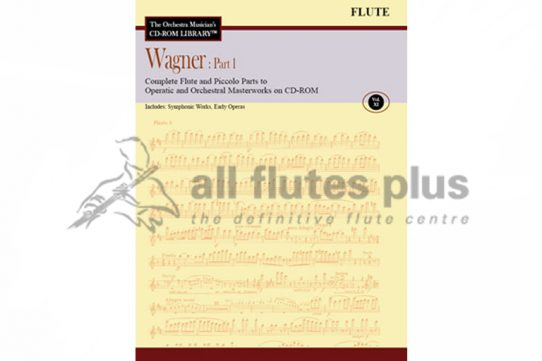 Wagner Part 1-Complete Flute and Piccolo parts to Operatic and Orchestral Masterworks-Volume XI