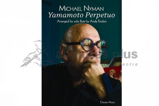 Nyman Yamamoto Perpetuo-Solo Flute-Chester Music