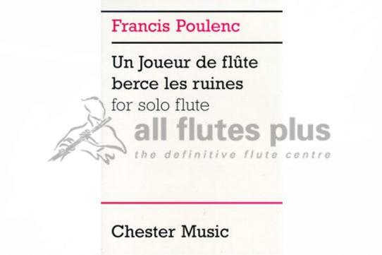 Poulenc Un Joueur de Flute Berce Les Ruines-Solo Flute-Chester Music