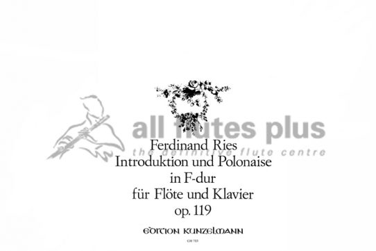 Ries Introduction and Polonaise in F Major Op 119-Flute and Piano-Edition Kunzelmann