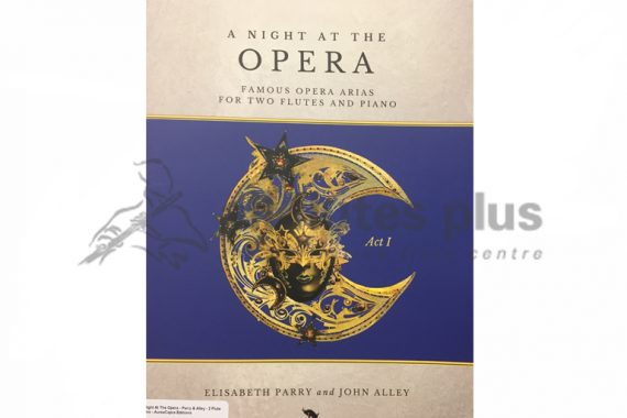 A Night at the Opera Act 1-Two Flutes and Piano-Edited by Parry and Edmund-Davies-AureaCapra Editions
