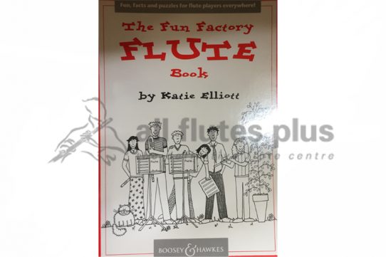 The Fun Factory Flute Book by Katie Elliot-Boosey and Hawkes