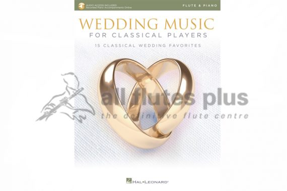 Wedding Music for Classical Players-Flute and Piano with online Audio-Hal LeonardWedding Music for Classical Players-Flute and Piano with online Audio-Hal Leonard