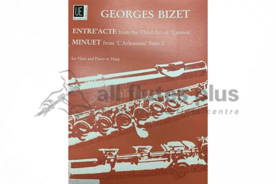 Bizet Entre'Acte and Minuet-Flute and Piano or Harp-Universal Edition