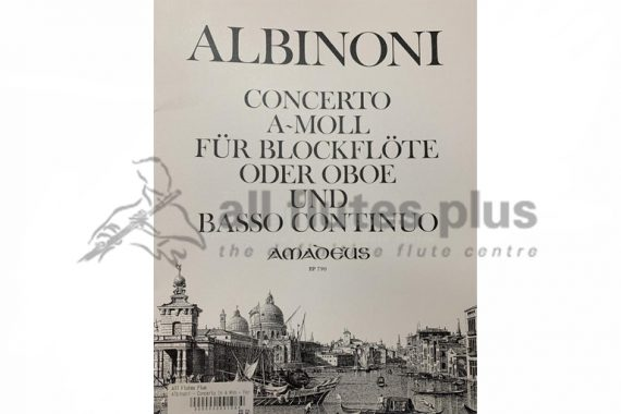 Albinoni Sonata in A Minor-Flute and Basso Continuo-Amadeus