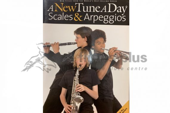A New Tune A Day Scales and Arpeggios for All Instruments-Boston Music