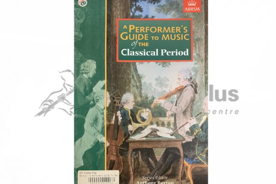 ABRSM A Performer's Guide to Music of the Classical Period