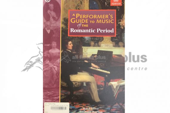ABRSM A Performer's Guide to Music of the Romantic Period