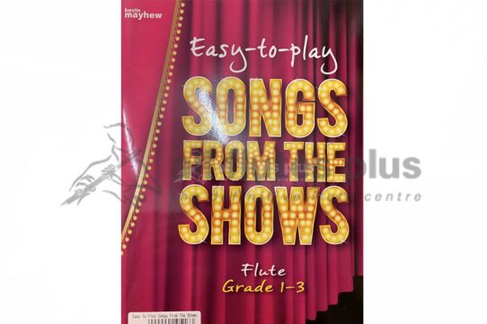 Easy to play Songs from the Shows Flute Grades 1-3-Kevin Mayhew