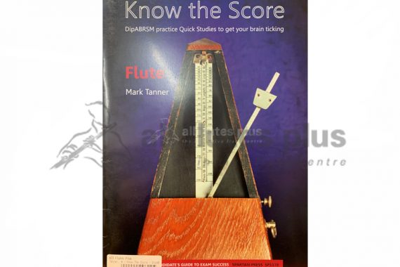Know the Scale DipABSM Practice Quick Studies Flute-Spartan Press