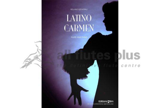 Latino Carmen-Roland Szentpali-Flute and Piano-Editions BIM