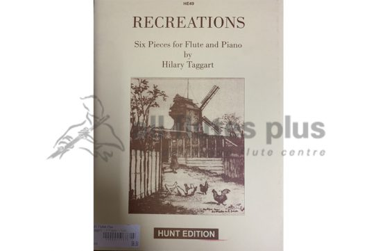 Recreations Six Pieces-Hilary Taggart-Flute and Piano-Hunt Edition