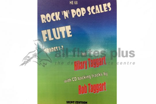 Rock N Pop Scales Flute Grades 1-3 with CD Backing-Hilary Taggart-Hunt Edition