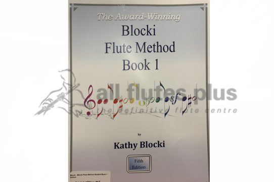 The Blocki Flute Method Book 1 Fifth Edition