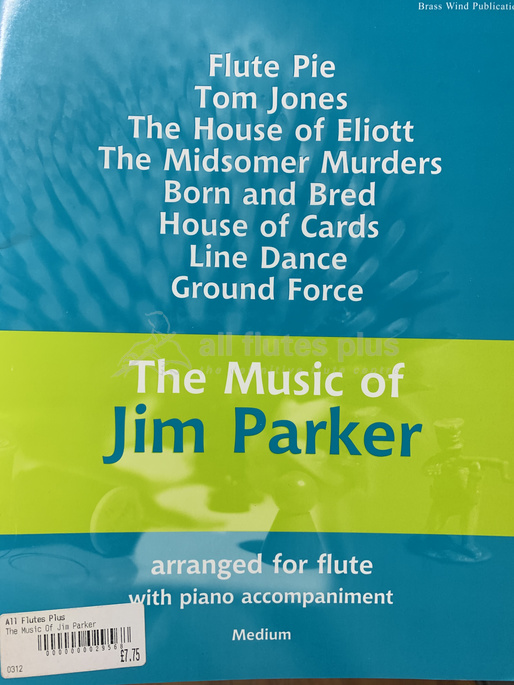 The Music of Jim Parker-Flute and Piano-Brass Wind Publications