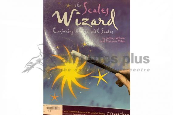 The Scales Wizard-Conjuring Magic with Scales-Camden Music