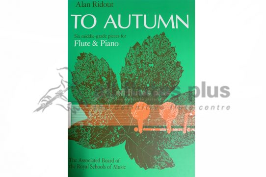 To Autumn by Alan Ridout-Six Middle Grade Pieces-Flute and Piano-ABRSM