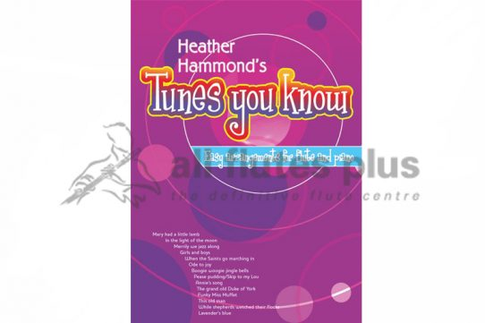 Tunes You Know Easy Arrangements for Flute and Piano (Teacher)-Heather Hammond-Kevin Mayhew