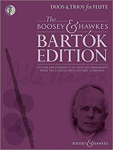 The Boosey and Hawkes Bartok Edition Duos and Trios for Flute-Romanian Folk Dances
