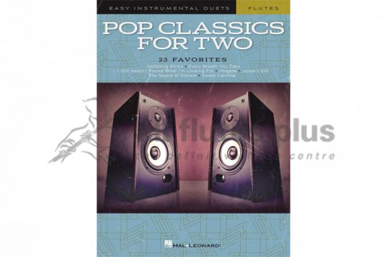 Pop Classics For Two-Easy Instrumental Duets for Flute-Hal Leonard