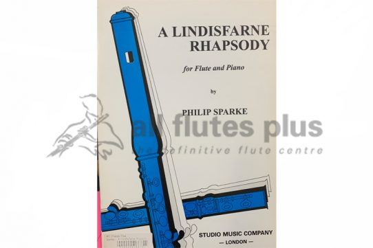 A Lindisfarne Rhapsody-Flute and Piano-Philip Sparke-Studio Music Company
