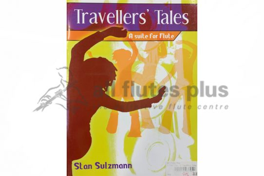 Sulzmann Travellers' Tales A Suite for Flute-Flute and Piano-Kevin Mayhew