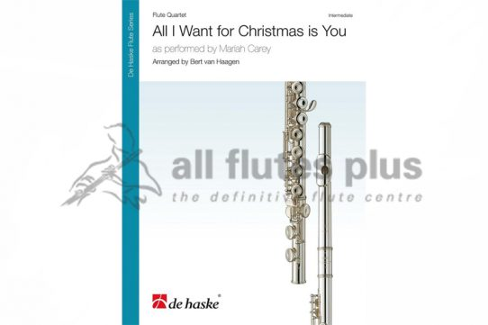 All I Want For Christmas Is You-Mariah Carey-Flute Quartet-De Haske