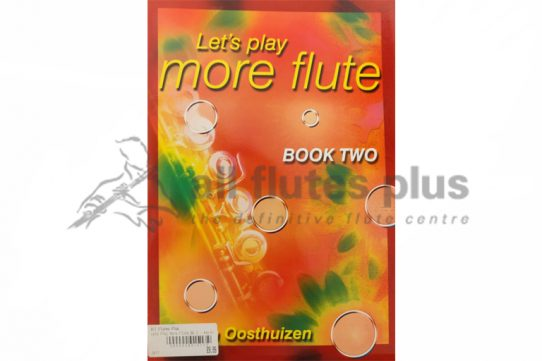 Let's Play More Flute Book Two-Oosthuizen